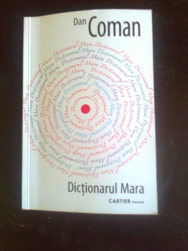 Dan Coman - Dicţionarul Mara.